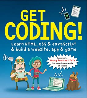 Get Coding! Learn HTML, CSS, and JavaScript and Build a