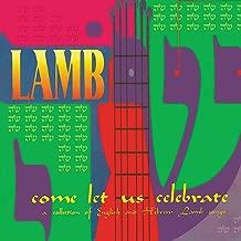 Come Let Us Celebrate