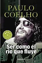 Ser como el río que fluye (Spanish Edition)