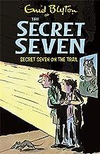 Secret Seven On The Trail: Book 4