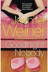 Goodnight Nobody Kindle Edition
