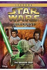 Star Wars: Jedi Quest: The Shadow Trap: Book 6 (Star Wars Jedi Quest) Kindle Edition