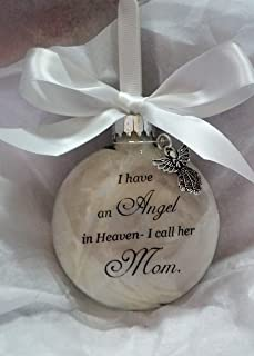 Memorial Christmas Ornament Sympathy Gift - Angel in Heaven I Call Her Mom
