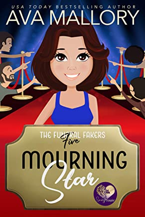 Mourning Star: A Good Clean Fun Cozy Mystery (The Funeral Fakers Book 5) (English Edition)