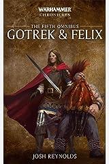 Gotrek and Felix: The Fifth Omnibus Kindle Edition