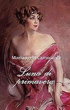 Luna di primavera (Italian Edition)