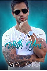 Always With You (Forever Yours Book 2) Kindle Edition