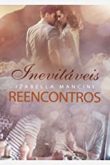 Inevitáveis Reencontros eBook Kindle