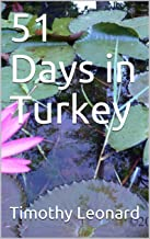51 Days in Turkey