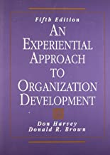 An Experiential Approach to Organization Development (5th Edition)