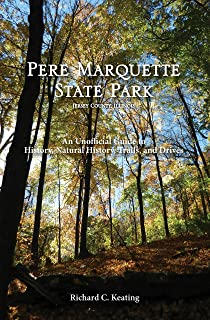 Pere Marquette State Park, Jersey County, Illinois: An Unofficial Guide to History, Natural History, Trails, and Drives