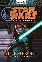 Star Wars Wächter der Macht 3: Sturmfront (German Edition)