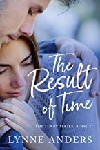 The Result of Time: The Lurry Series, Book 2