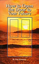 How to Open the Door to Your Future