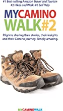 My Camino Walk 2: 18 pilgrims share their stories, their insights and their Camino journey