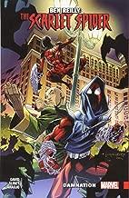 Ben Reilly: Scarlet Spider Vol. 4: Damnation (Ben Reilly: Scarlet Spider (2017))