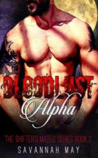 BLOODLUST Alpha: Wolf Shifter Vampire Mafia Family Paranormal Romance (Shift Once for Love Book 2) (English Edition)