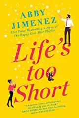 Life's Too Short (The Friend Zone Book 3) Kindle Edition
