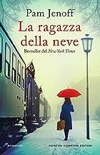 La ragazza della neve (Italian Edition)