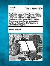 The Trial at Large of John Penny, William Penny, Thomas Collins, John Allen, Daniel Long, John Reeves, James Jenkins, Thomas Morgan, James Roach, ... (Gamekeeper to Colonel Berkeley,) At...