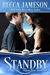 Standby (Open Skies Book 4) Kindle Edition