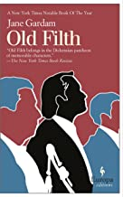 Old Filth (Old Filth Trilogy)