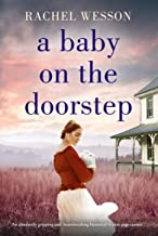 A Baby on the Doorstep: An absolutely gripping and heartbreaking historical fiction page-turner