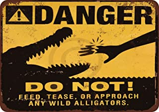 Custom Kraze Danger do NOT Feed The Alligators Reproduction Metal Sign 8 x 12