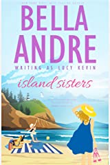 Island Sisters (Bella Andre Collections Book 3) Kindle Edition