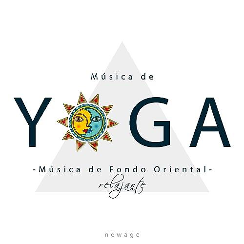 Música de Yoga - Musica de Fondo Oriental Relajante by ...