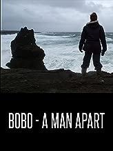 Bobo - A Man Apart