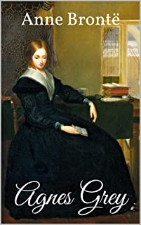 Agnes Grey-Anne's Original Edition(Annotated)