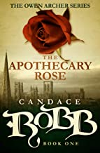 The Apothecary Rose (The Owen Archer Series Book 1)