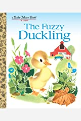 The Fuzzy Duckling (Little Golden Book) Kindle Edition
