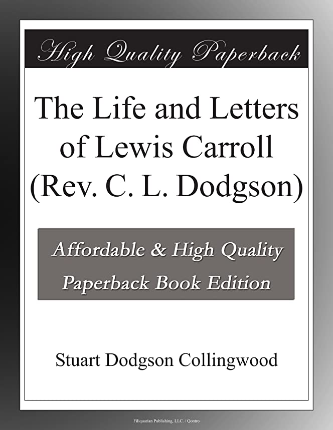 ブラウズブーム音声The Life and Letters of Lewis Carroll (Rev. C. L. Dodgson)