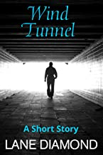 Wind Tunnel: A Magical Short Story
