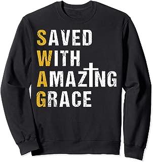 Saved With Amazing Grace T Shirt Christian Gift Swag T Shirt Sweatshirt