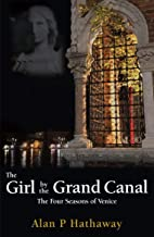 The Girl by the Grand Canal: The Four Seasons of Venice (English Edition)