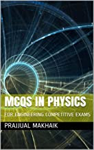 MCQs IN PHYSICS : FOR ENGINEERING COMPETITIVE EXAMS