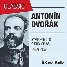 Antonín Dvořák: Symfonie č. 8 G dur
