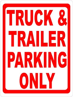 Truck & Trailer Parking Only Sign. Made in USA. 12x18 Metal
