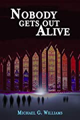 Nobody Gets Out Alive (The Withrow Chronicles Book 5) Kindle Edition