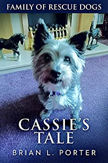Cassie's Tale (Family of Rescue Dogs Book 3)