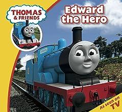 Thomas & Friends: Edward The Hero: Edward The Hero (Thomas & Friends Story Time Book 26)