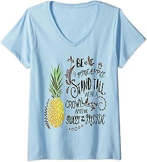 Donna Amante Dell'ananas Be A Pineapple Stand Tall Wear A Crown Maglietta con Collo a V