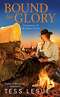 Bound for Glory (A Frontiers of the Heart novel Book 4) (English Edition)
