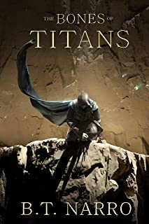 The Bones of Titans (The Stalwart Link Book 3)