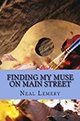 Finding My Muse on Main Street Kindle Edition