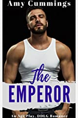 The Emperor: An Age Play, DDLG Romance (Lone Star Littles Book 9) Kindle Edition