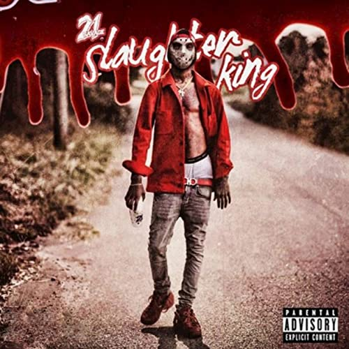 slaughter king vol 1 explicit by 21 savage on amazon music amazon com slaughter king vol 1 explicit by 21